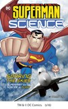 Soaring the Skies: Superman and the Science of Flight