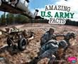 Amazing U.S. Army Facts