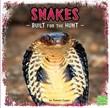 Snakes: Built for the Hunt