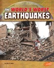 The World's Worst Earthquakes