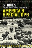 Stories from Those Who Fought in America's Special Ops