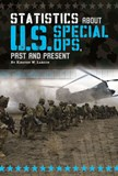 Statistics about U.S. Special Ops, Past and Present