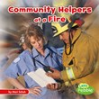 Community Helpers at a Fire