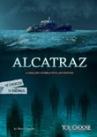 Alcatraz: A Chilling Interactive Adventure