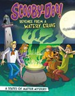 Scooby-Doo! A States of Matter Mystery: Revenge from a Watery Grave