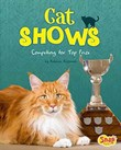 Cat Shows: Competing for Top Prize