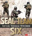 SEAL Team Six: Battling Terrorism Worldwide