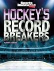 Hockey's Record Breakers