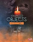 Haunted Objects From Around the World