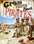 Gross Facts About Pirates