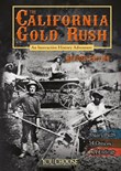 The California Gold Rush: An Interactive History Adventure