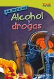 Hablemos claro: Alcohol y drogas