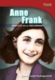 Anne Frank: Una luz en la oscuridad