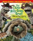 Sock Puppet Theater Presents The Three Billy Goats Gruff: A Make & Play Production