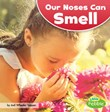 Our Noses Can Smell