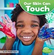 Our Skin Can Touch