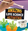 Amazing Life Science Activities