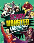 Draw Scary Monster Mash-Ups
