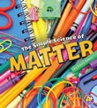 The Simple Science of Matter