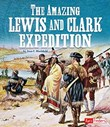The Amazing Lewis and Clark Expedition
