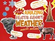 Totally Amazing Facts About Weather
