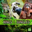 Kings of the Jungles