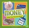 Money: What You Need to Know