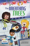 The Breathing Trees