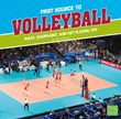 First Source to Volleyball: Rules, Equipment, and Key Playing Tips