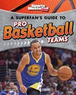 A Superfan's Guide to Pro Basketball Teams
