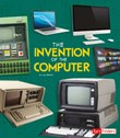 The Invention of the Computer