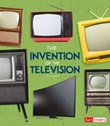 The Invention of the Television
