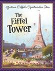 Gustave Eiffel's Spectacular Idea: The Eiffel Tower