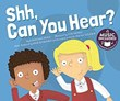 Shh, Can You Hear?