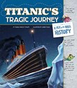 Titanic's Tragic Journey: A Fly on the Wall History