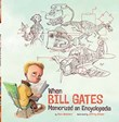 When Bill Gates Memorized an Encyclopedia