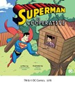 Superman Is Cooperative