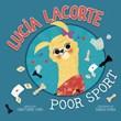 Lucia Lacorte, Poor Sport