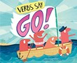"""Verbs Say """"Go!"""""""
