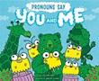 "Pronouns Say ""You and Me!"""