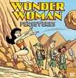 Wonder Woman Perseveres