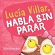 Lucía Villar habla sin parar