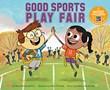 Good Sports Play Fair