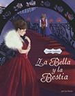 La Bella y la Bestia: 3 cuentos predilectos de alrededor del mundo