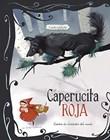 Caperucita Roja: 3 cuentos predliectos de alrededor del mundo