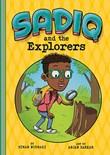 Sadiq and the Explorers
