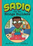 Sadiq and the Bridge Builders