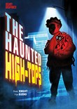 The Haunted High-Tops