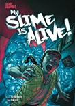 My Slime Is Alive!