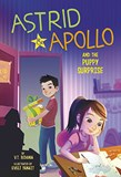 Astrid and Apollo and the Puppy Surprise